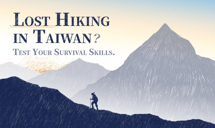 Lost Hiking In Taiwan? Test Your Survival Skills